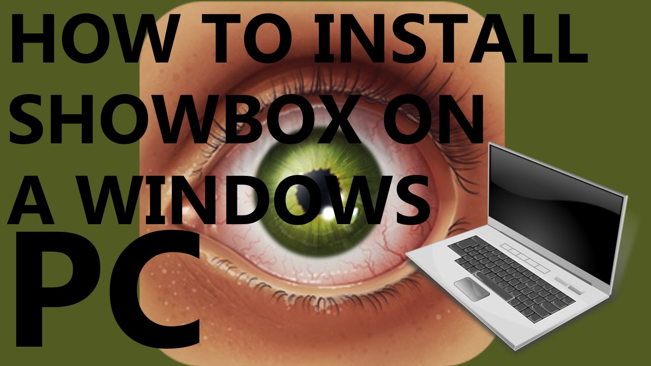 how to install showbox on windows pc